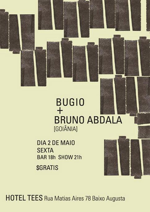 Bugio + Bruno Abdala (GO) na Hotel Tees /SP