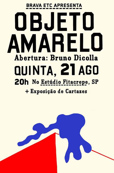 Objeto Amarelo show + expo cartazes /SP