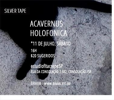 [Silver Tape] ACAVERNUS e Holofonica no estúdiofitacrepeSP