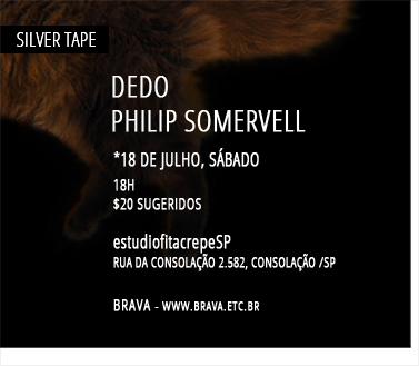 [Silver Tape] DEDO e Philip Somervell no estúdiofitacrepeSP
