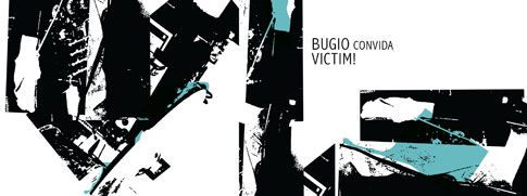 Bugio convida VICTIM!, no Dissenso Lounge /SP