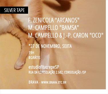 [Silver Tape]  Felipe Zenicola + Marcos Campello + J.-P. Caron no estúdiofitacrepeSP