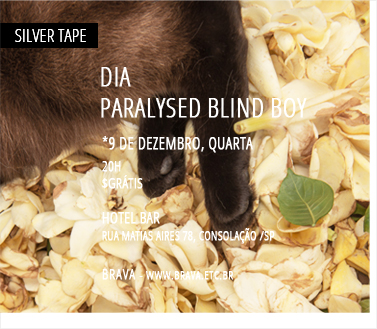 [Silver Tape] Dia e Paralysed Blind Boy no Hotel Bar /SP
