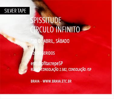 [Silver Tape] Spissitude e Circulo Infinito no estúdiofitacrepeSP