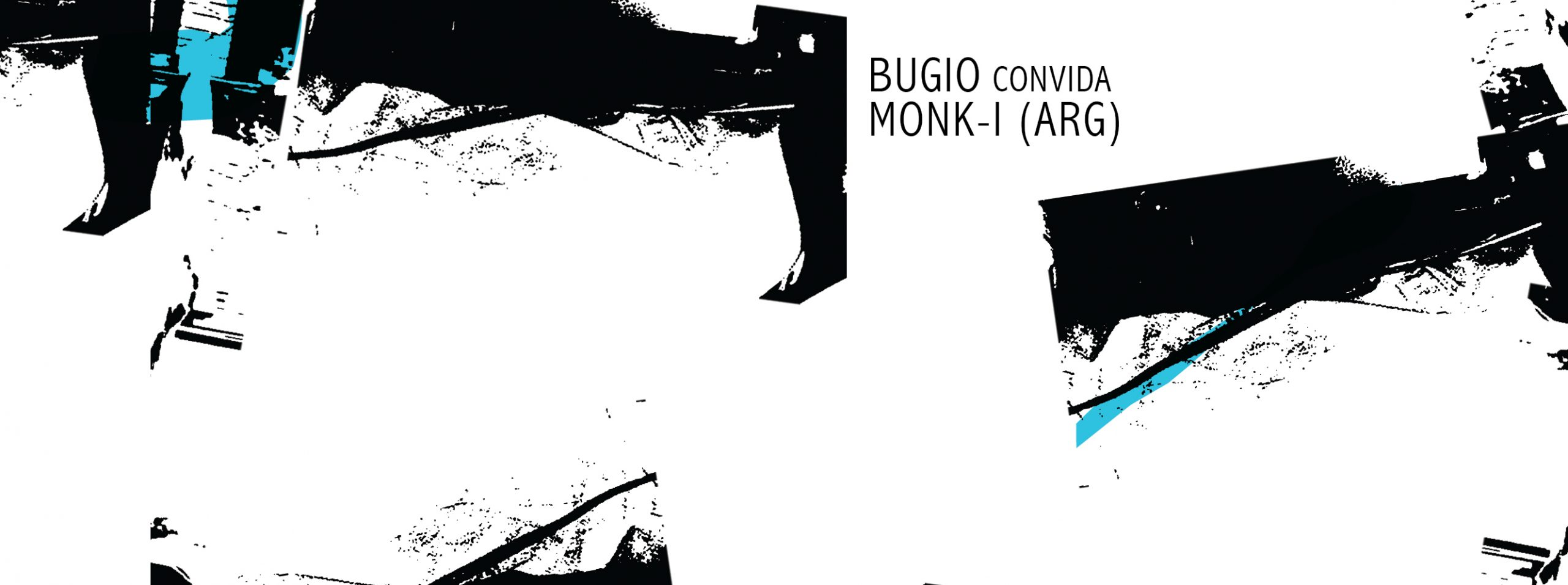 Bugio convida Monk-i, no Hotel Bar /SP