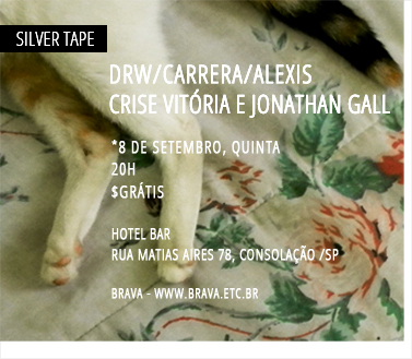 [Silver Tape] DRW / Carrera / Alexis + Crise Vitoria e Jonathan Gall no Hotel Bar /SP