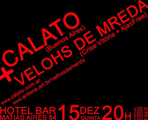 Calato (ARG) e Velohs de Mreda no Hotel Bar /SP