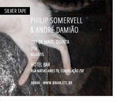 [Silver Tape] Philip Somervell & André Damião Hotel Bar /SP