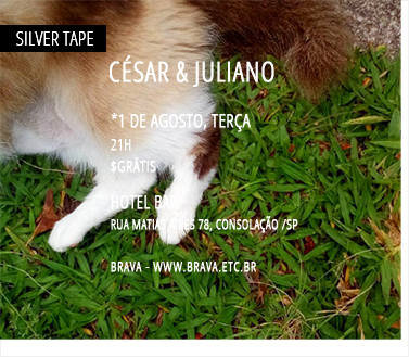 [Silver Tape] César & Juliano no Hotel Bar /SP