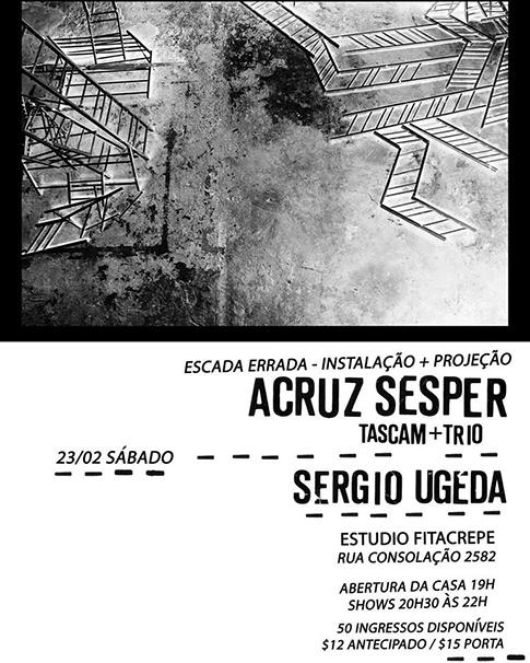 ACruz Sesper (Tascam + Trio) / Sergio Ugeda no estudiofitacrepeSP