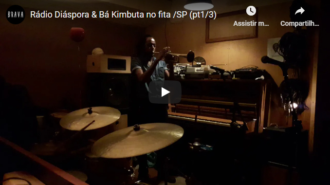 [video] Radio Diaspora & Bá Kimbuta no estudiofitacrepeSP