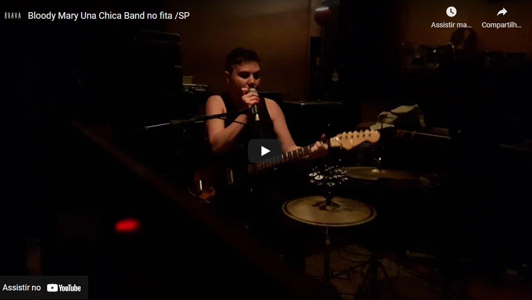 [video] Bloody Mary Una Chica Band no estudiofitacrepeSP