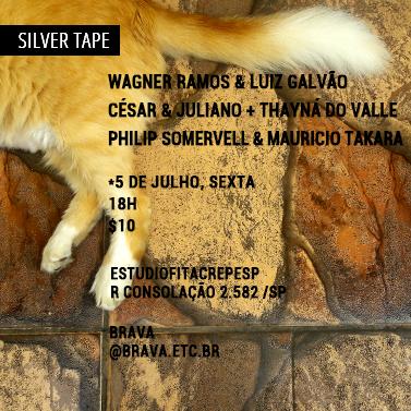 [Silver Tape] Wagner Ramos e Luiz Galvão + César & Juliano com Thayná do Valle + Philip Somervell e Mauricio Takara no estudiofitacrepeSP