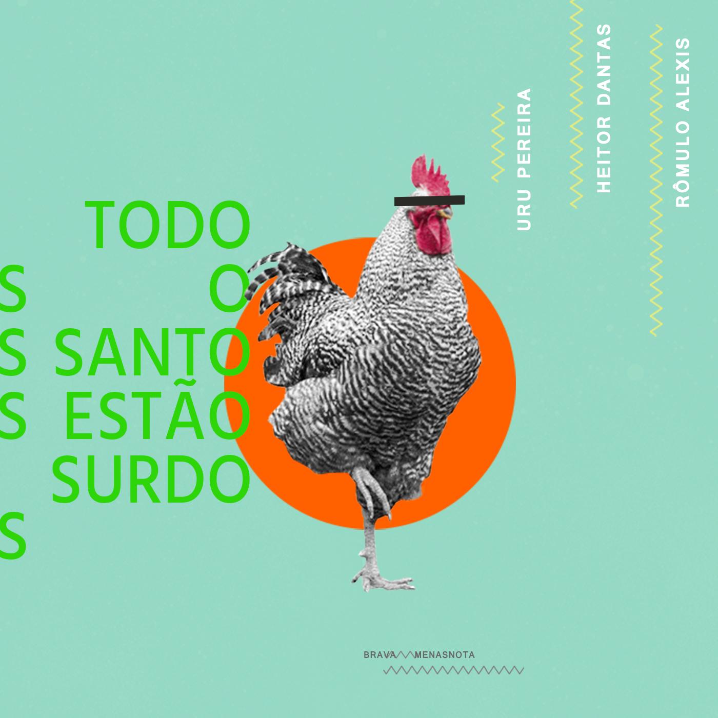 """Rômulo Alexis, Heitor Dantas e Uru Pereira """"Todos os Santos estão surdos""""<br/>digital, 2020"""