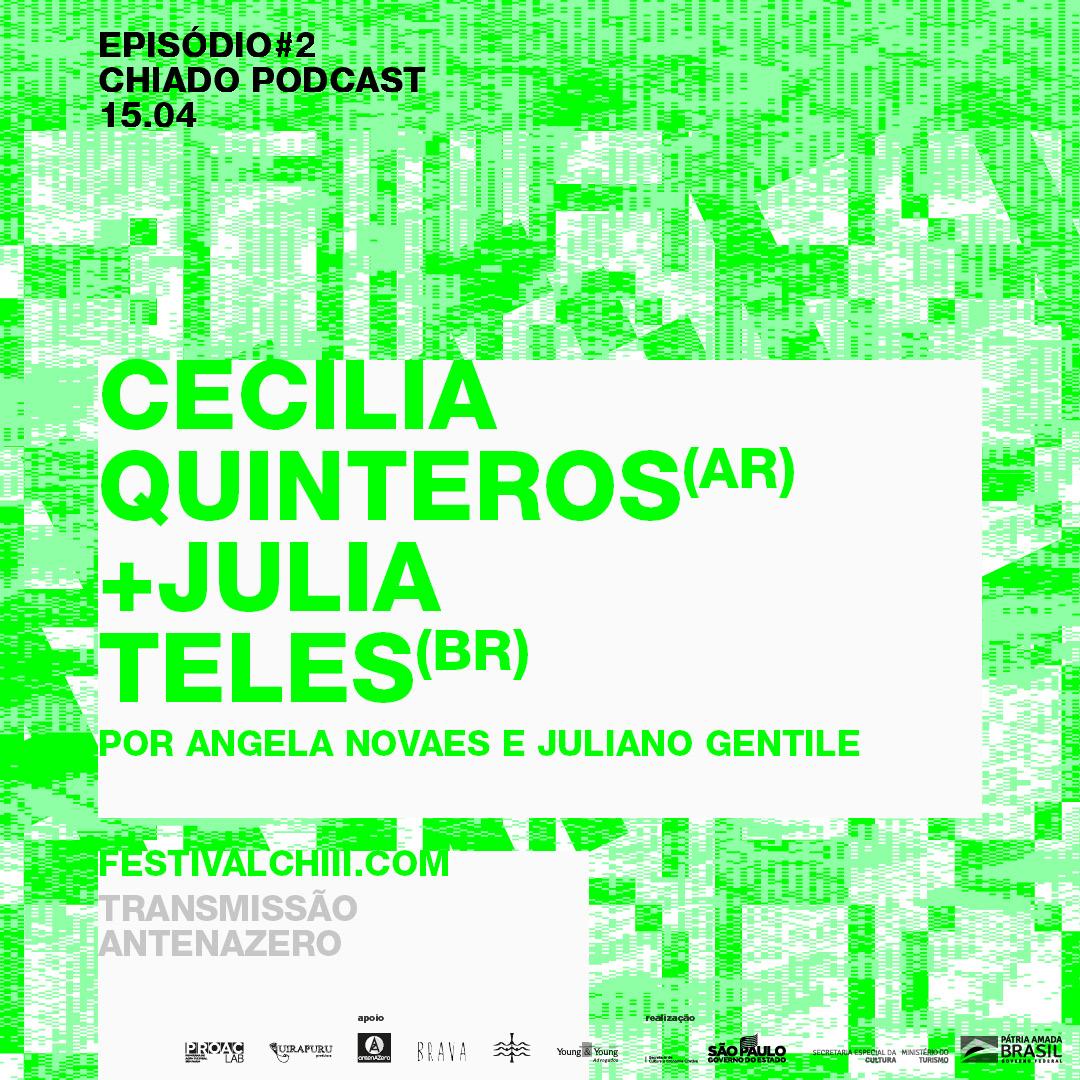 Chiado ep2. Cecilia Quinteros e Julia Teles