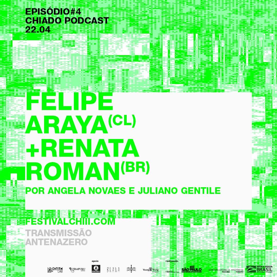 Chiado – ep4. Felipe Araya e Renata Roman